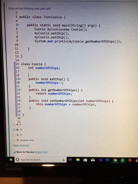 Solved: What Will The Following Code Print Out? 3 Public C