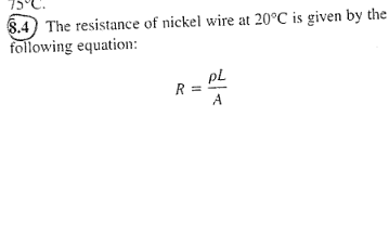 Solved: He Resistance Of Nickel Wire At 20°C Is Given By T