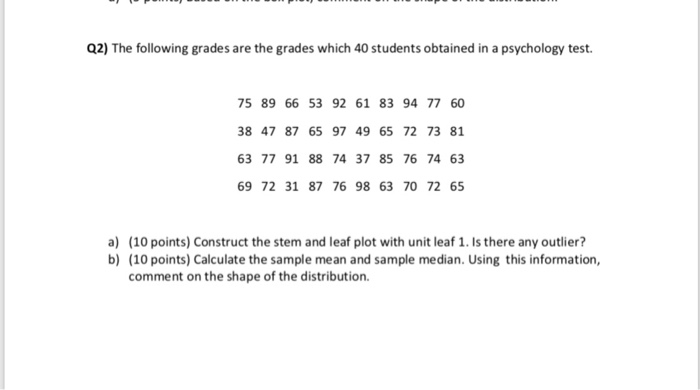 Solved: Q2) The Following Grades Are The Grades Which 40 S