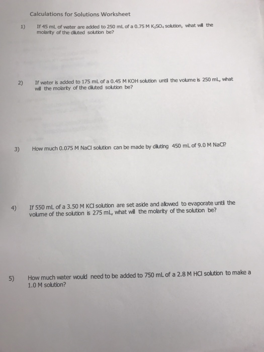 Solved Calculations For Solutions Worksheet 1 If 45 Ml O