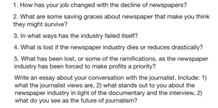 How Has Your Job Changed With The Decline Of Newspapers? 2. What