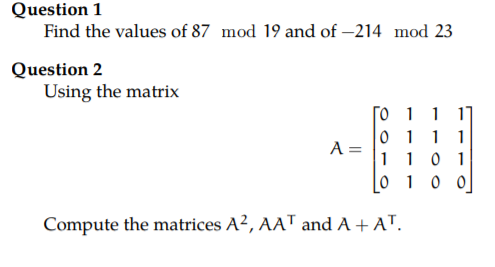 Solved: Question 1 Find The Values Of 87 Mod 19 And Of-214
