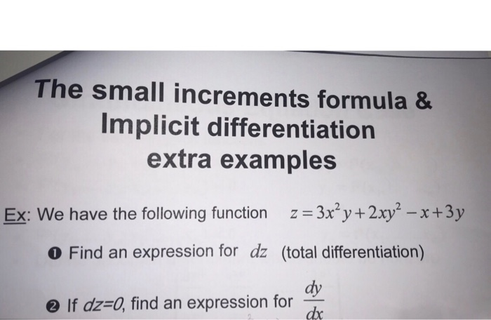 Solved The Small Increments Formula 8 Implicit Differenti