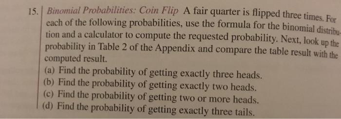 Solved: 15  Binomial Probabilities: Coin Flip A Fa Air Qua
