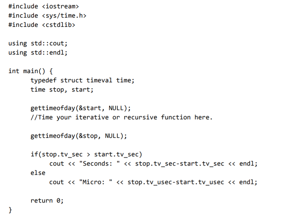 Solved: C++ You Will Practice Writing And Timing Iterative