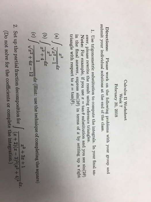 Solved: Calculus II Worksheet Week 7 February 20, 2018 Dir