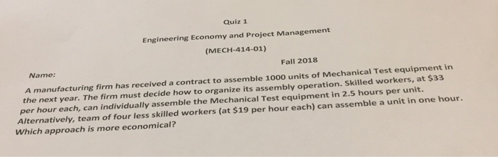 Solved: Quiz 1 Engineering Economy And Project Management