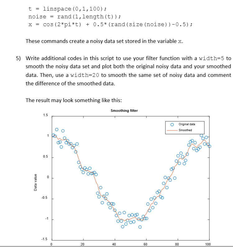 Solved: 1  Smoothing Filter A Smoothing Filter Averages Ou