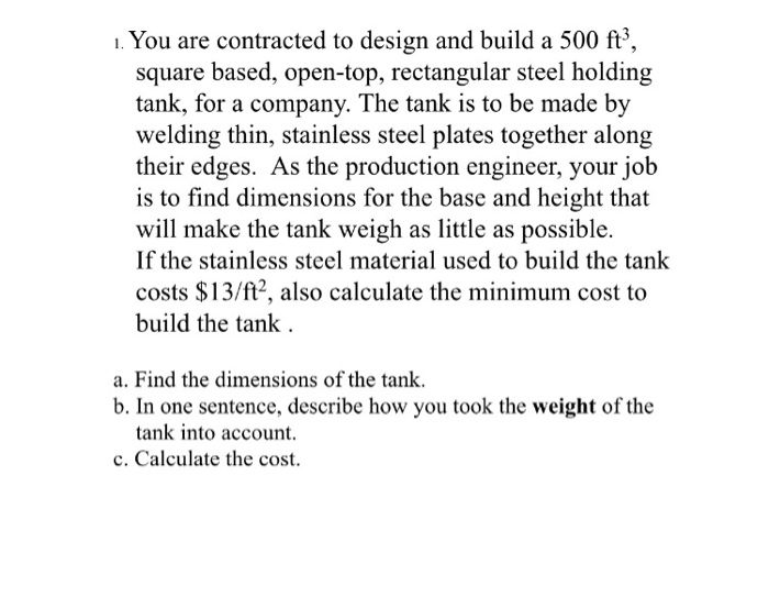 Solved: ı  You Are Contracted To Design And Build A 500 Ft