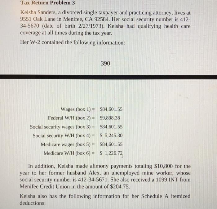 Tax Return Problem 3 Keisha Sanders, A Divorced Si