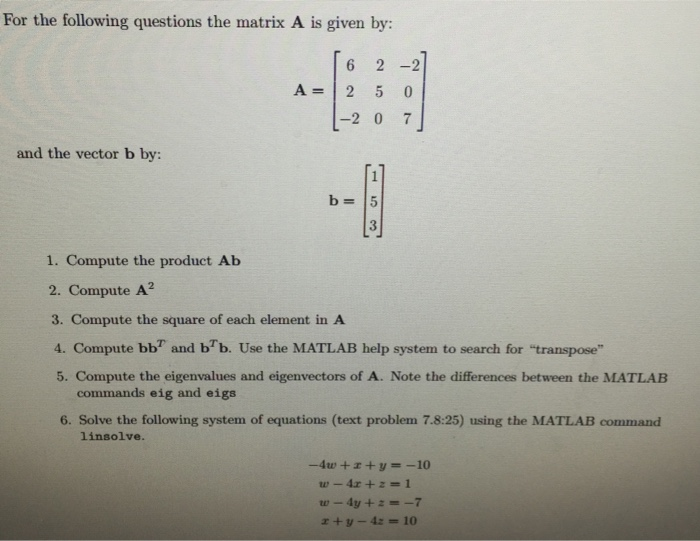 Solved: Solve These Problems Using MATLAB  Show Your Work