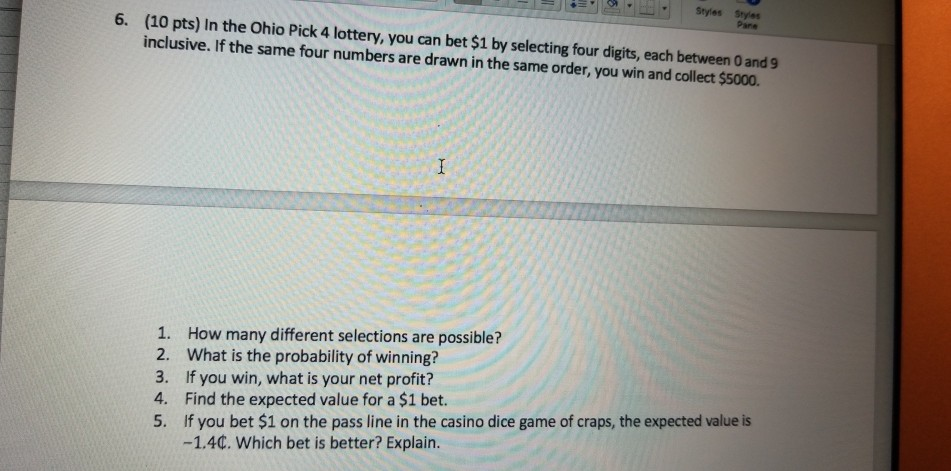 Solved: Styles Styles 6  (10 Pts) In The Ohio Pick 4 Lotte