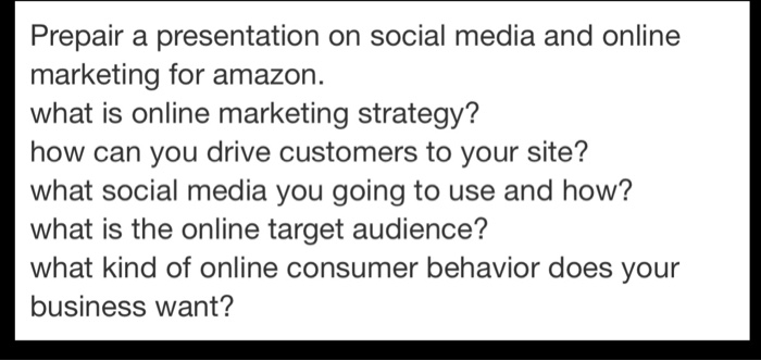 111dd9fc8 Prepair a presentation on social media and online marketing for amazon what  is online marketing strategy