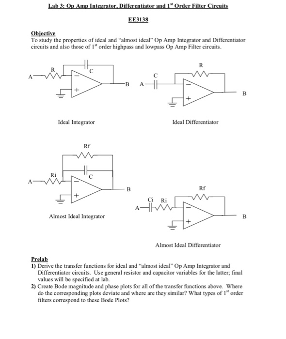 Solved: Lab 3: Op Amp Integrator, Differentiator And Ist O