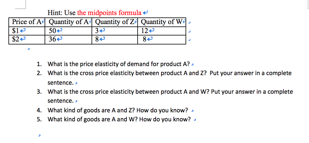 Solved Hint Use The Midpoints Formula Price Of Af Quant Chegg Com