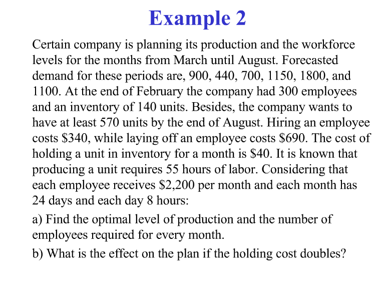Solved: Example 2 Certain Company Is Planning Its Producti