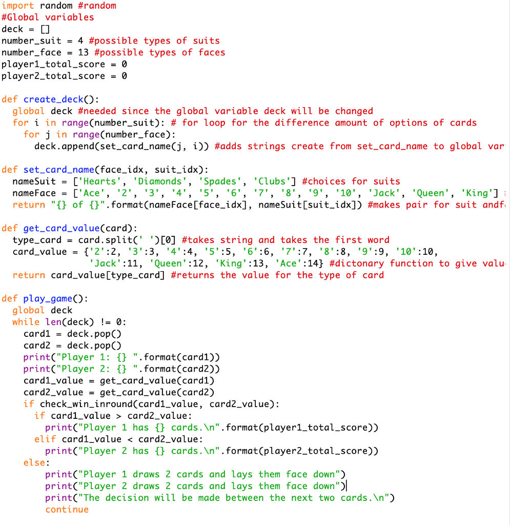 Solved: This Is My Python Code For War Card Game  I'm Stru