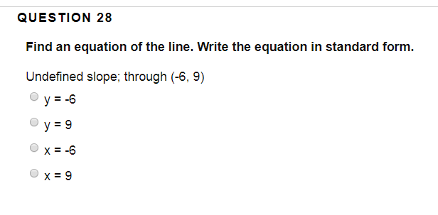 standard form undefined slope  Solved: QUESTION 9 Find An Equation Of The Line. Write Th ...