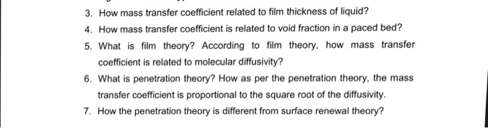Solved 3 How Mass Transfer Coefficient Related To Film T
