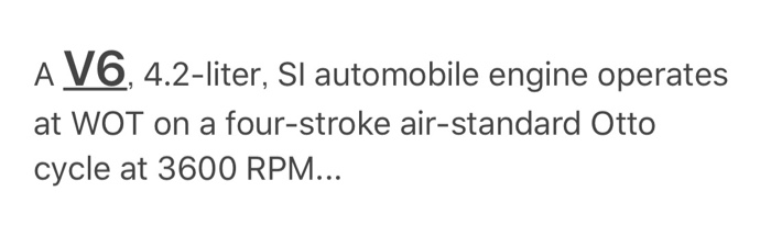Solved: A V6, 4 2-liter, Sl Automobile Engine Operates At