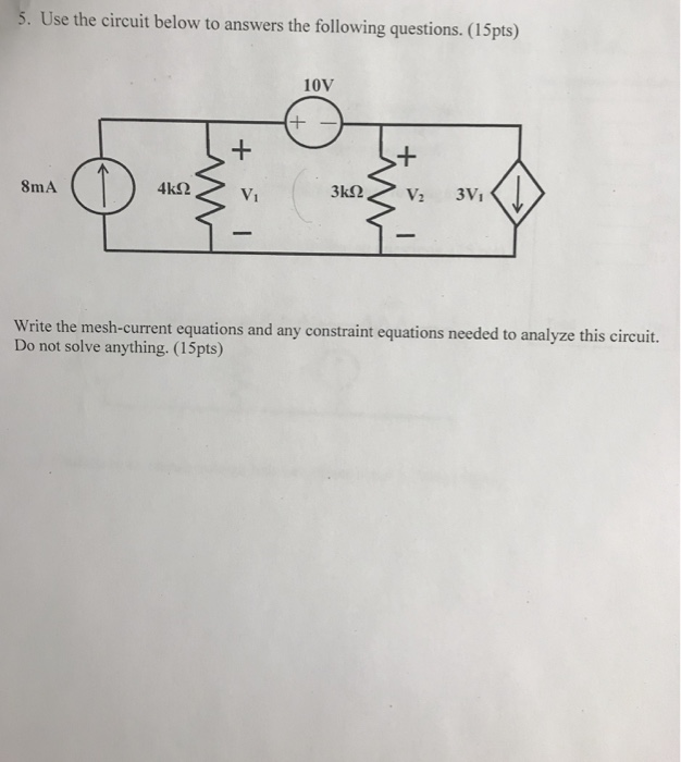 Electrical engineering archive february 26 2018 chegg use the circuit below to answers the following questions 15pts 10v fandeluxe Gallery