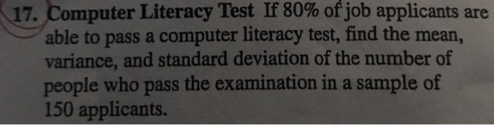 Solved: -  17  Computer Literacy Test If 80% Ofjob Applica