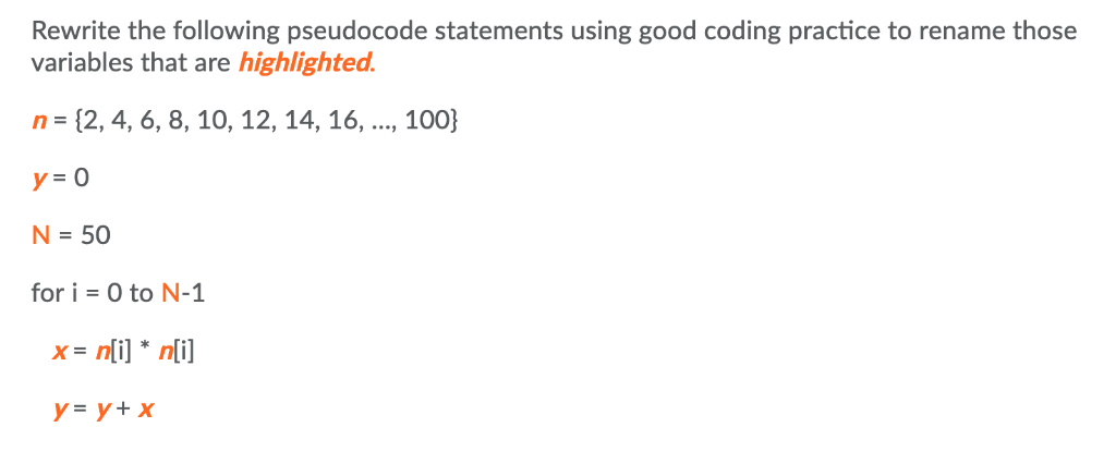 Solved: Rewrite The Following Pseudocode Statements Using