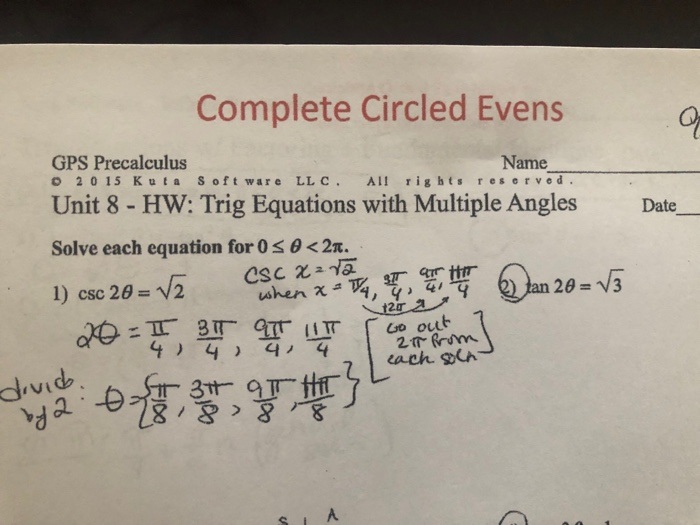 Solved: Complete Circled Evens GPS Precalculus Unit 8- HW