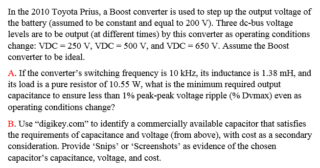 Solved: In The 2010 Toyota Prius, A Boost Converter Is Use