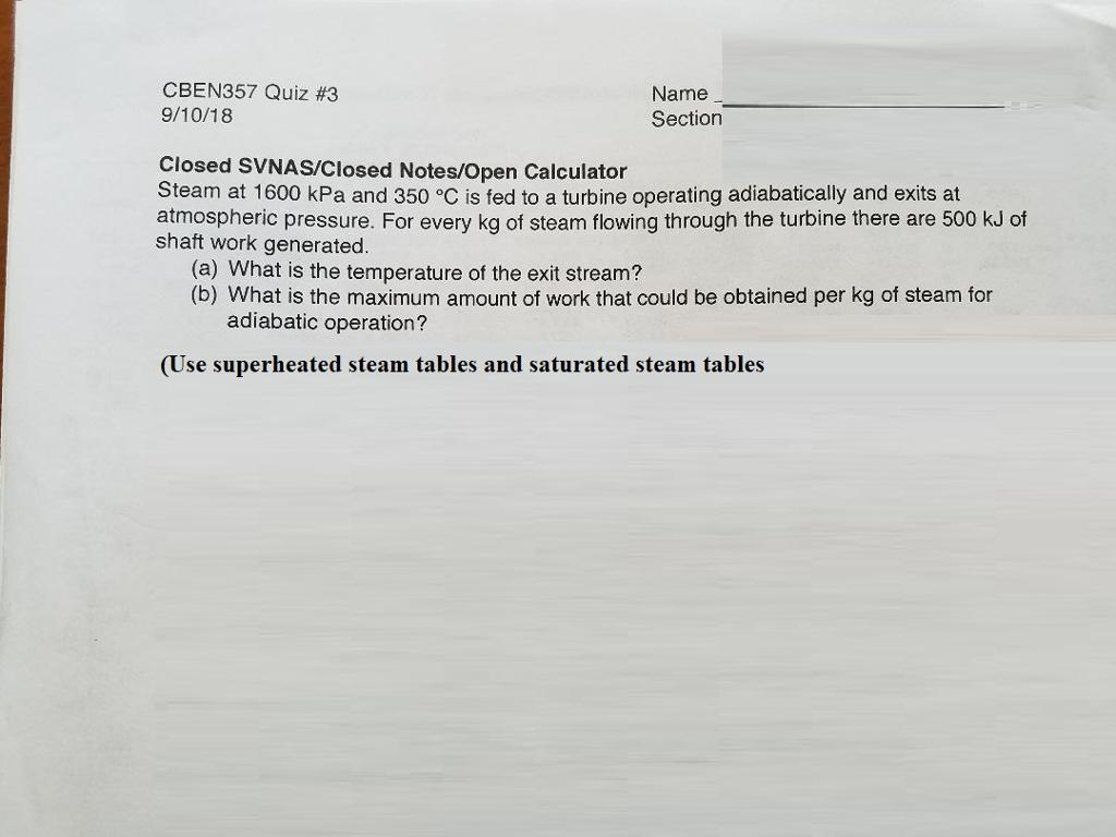 Solved: CBEN357 Quiz #3 9/10/18 Name Section Closed SVNAS