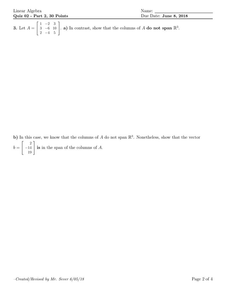 Solved: Linear Algebra Quiz 02 - Part 2, 30 Points Name Du