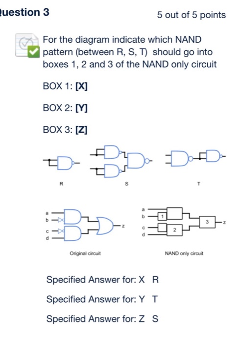 Electrical engineering archive december 13 2017 chegg uestion 3 5 out of 5 points for the diagram indicate which nand pattern between greentooth Images