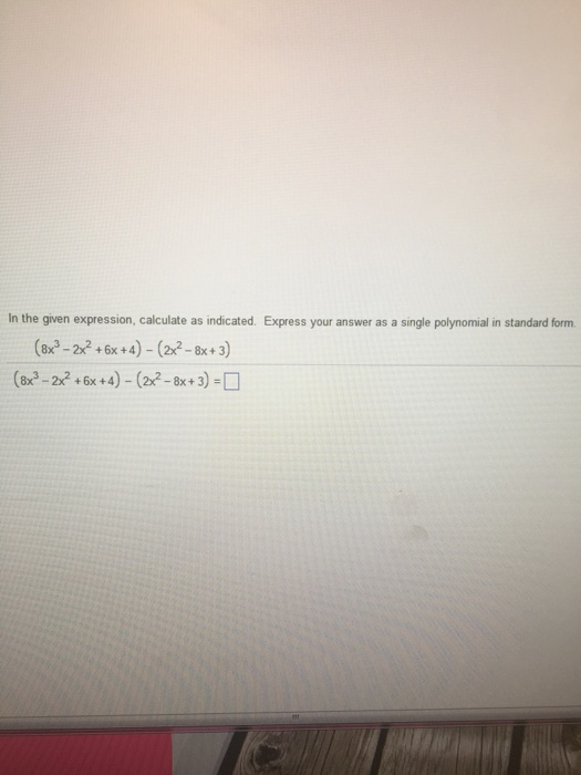 Solved In The Given Expression Calculate As Indicated Ex