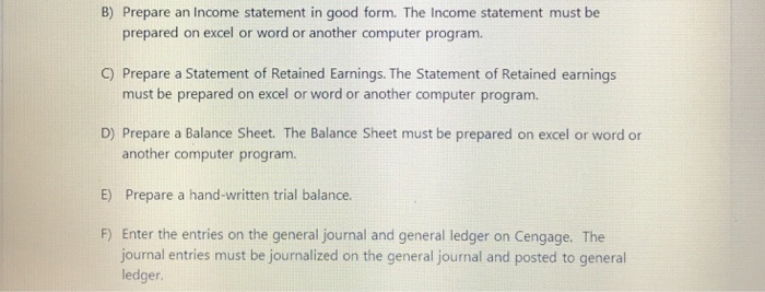 Solved B Prepare An Income Statement In Good Form The I