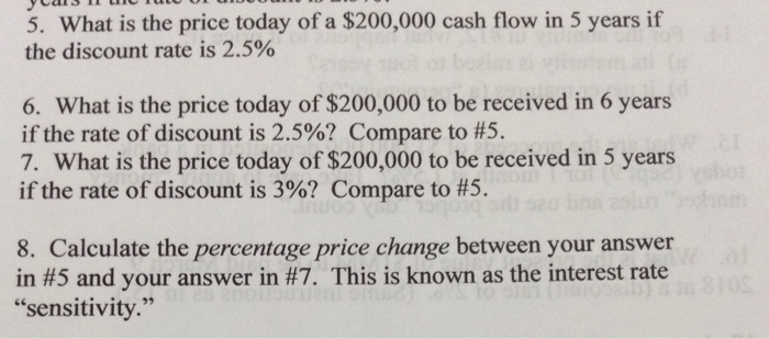 What Is The Price Today Of A 200 000 Cash Flow In 5 Years If