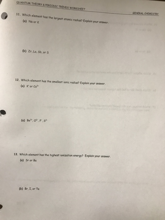 Solved quantum theory periodic trends worksheet 1 what media2fc532fc53f090b 42fb 4d75 9ae3 a4 urtaz Gallery