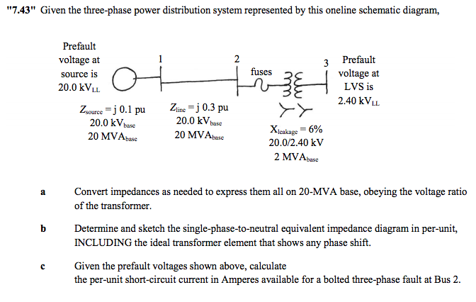 Solved 7 43 Given The Three Phase Power Distribution Sy