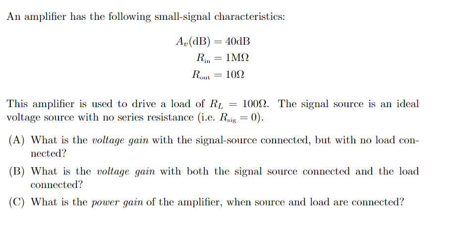 Solved: An Amplifier Has The Following Small-signal Charac