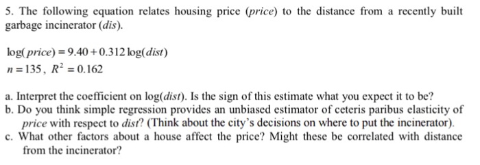 Solved The Following Equation Relates Housing Price Pric
