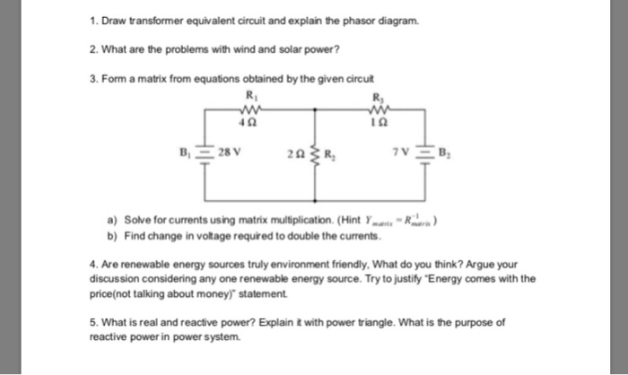 Solved 1 draw transformer equivalent circuit and explain draw transformer equivalent circuit and explain the phasor diagram 2 what are the ccuart Images