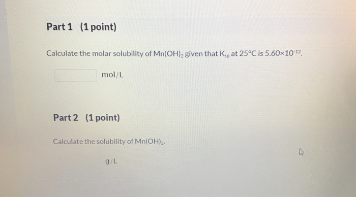 Solved Part 1 1 Point Calculate The Molar Solubility Of