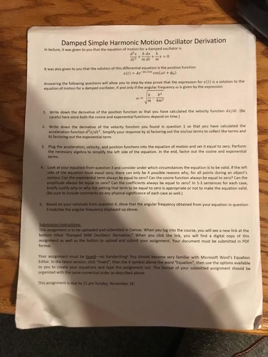 Solved: Damped Simple Harmonic Motion Oscillator Derivatio