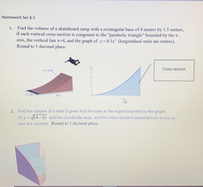 Solved: Homework Sec 6 1 Find The Volume Of A Skateboard R