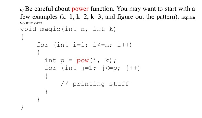 Solved: C) Be Careful About Power Function  You May Want T