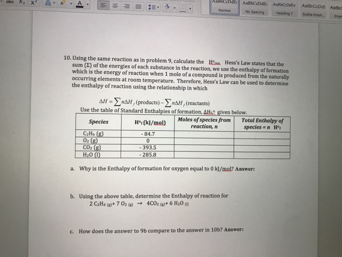 Solved: 9)Calculate The Enthalpy Of Reaction, ??Horxn, For ...