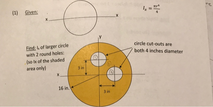 1 Given Circle Cut Outs Are Both 4 Inches Diameter Find