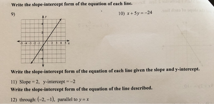 slope intercept form of the equation of each line  Solved: Write The Slope-intercept Form Of The Equation Of ...