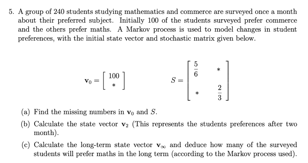 Solved: 5  A Group Of 240 Students Studying Mathematics An
