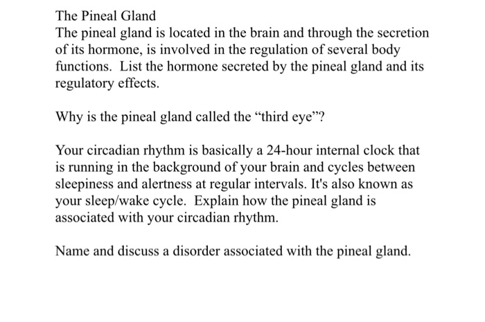 Solved: The Pineal Gland The Pineal Gland Is Located In Th