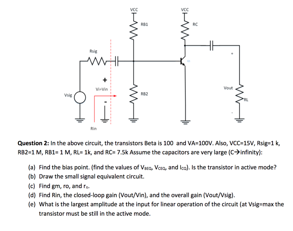 Solved Vcc Rb1 Rc Rsig 01 Vout Vsig Rb2 Rl Rin Questi Series Or Circuit Into An Equivalent Parallel Question 2 In The Above Transistors Bet